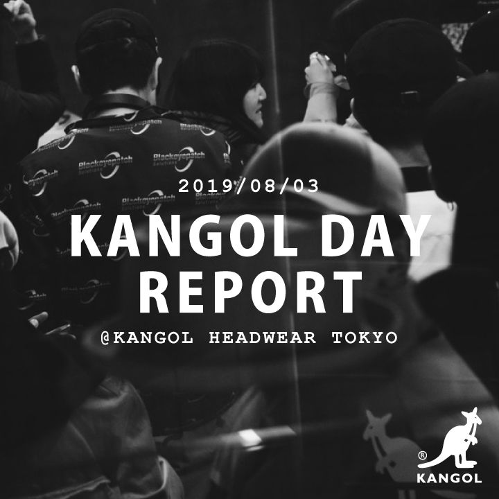 【8.3 KANGOL DAY STORE EVENT】