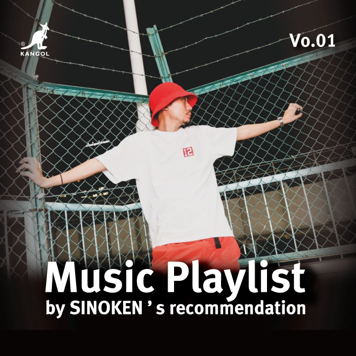 【KANGOL Music Playlist Vol.01】