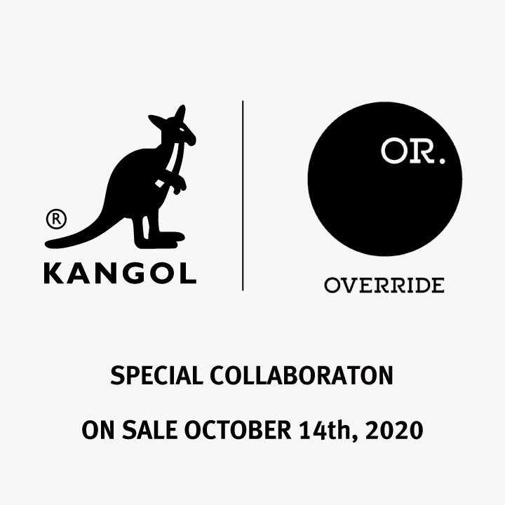 OVERRIDE ×KANGOL COLLABORATION